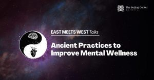 Ancient Practices to Improve Mental Wellness, Virtual Event Recap