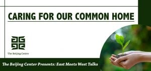 Caring for Our Common Home - Virtual Event